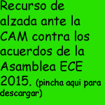 Recurso Alzada a la CAM por Asam. Ordi. ECE 2015.
